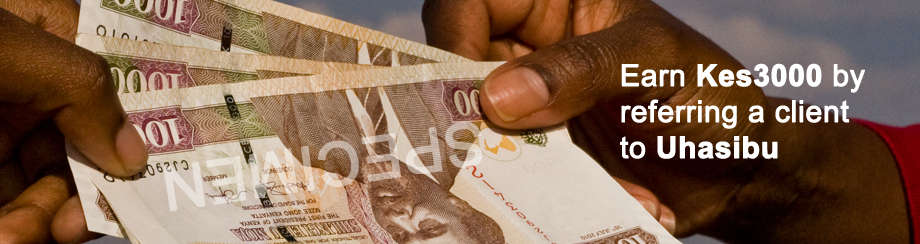 Refer Another Client to Uhasibu and Earn Kes3000 Easily